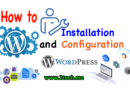 How to Installation and Configuration WordPress